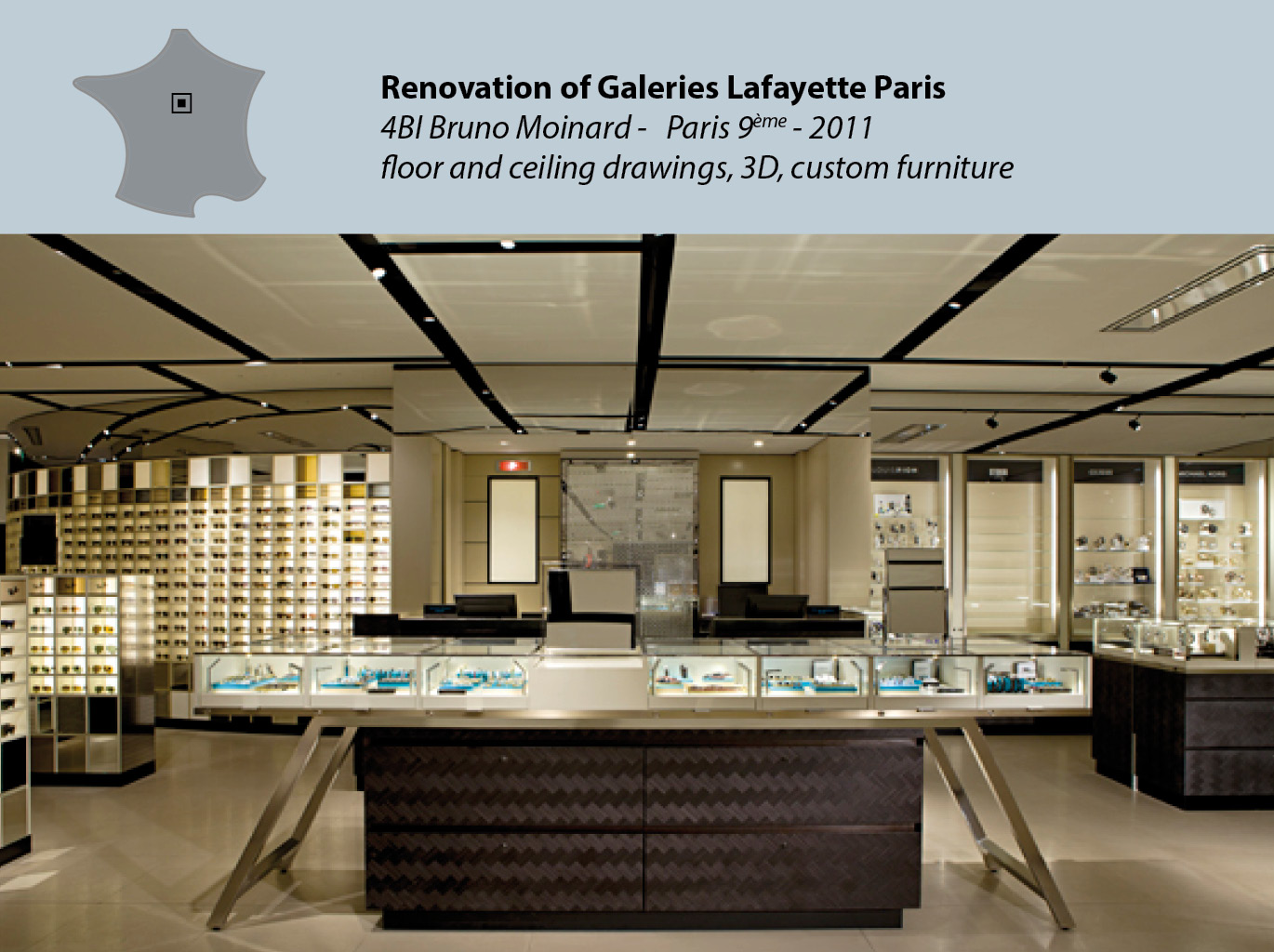 Renovation of Galerie Layayette Paris (men department)
