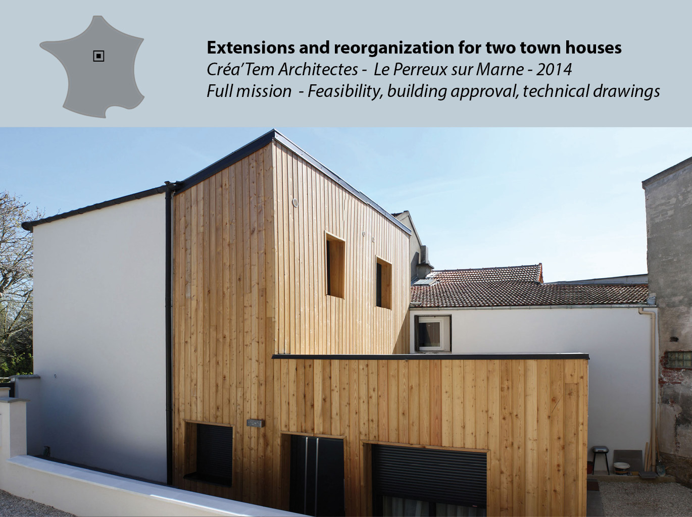 Extensions and reorganization of two town houses